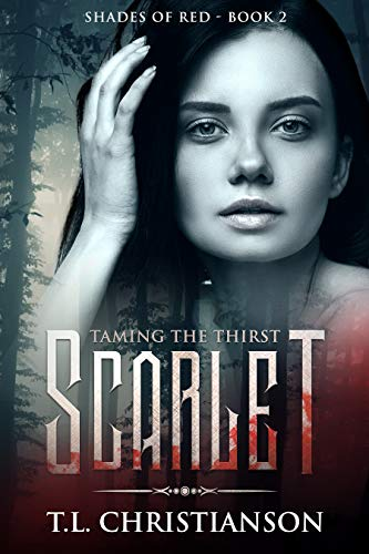 (Scarlet: Taming The Thirst (MYSTERY - MEDICINE - ROMANCE) (Shades of Red - Moroi Society Book 2))