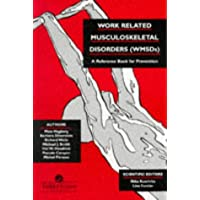 Work-Related Musculoskeletal Disorders Wmsds: A Reference For Prevention