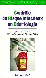 Controle du risque infectieux en odontologie