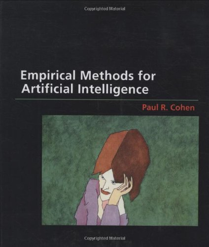 Empirical Methods For Artificial Intelligence (MIT Press)
