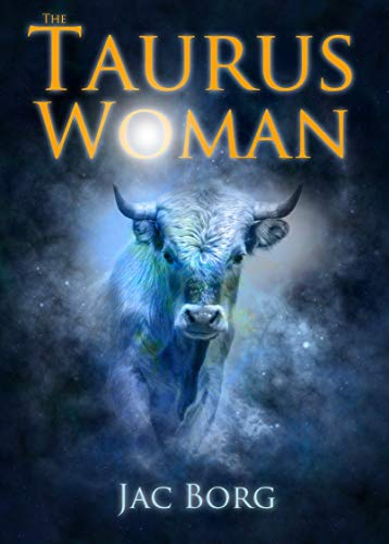 The Taurus Woman - Discover Your Taurus Sun Sign