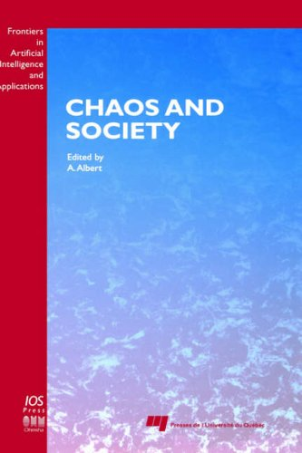 Chaos and Society, (Frontiers in Artificial Intelligence and Applications) (English and French Edition) A. Albert