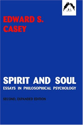 spirit and soul essays in philosophical psychology Keywords: soul essay, mind and body relationship soul, mind and body are three important and core subjects under study when discussing the philosophy of human beings.
