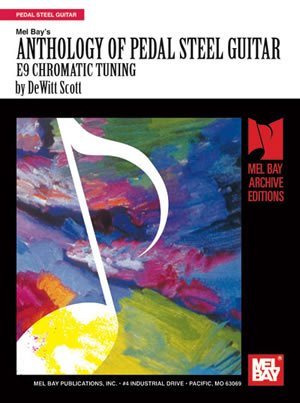 - Mel Bay's Anthology Of Pedal Steel Guitar, E9 Chromatic Tuning