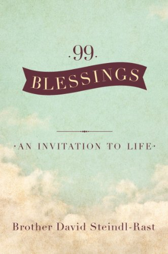 99 Blessings: An Invitation to (Benediction Music Book)
