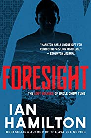 Foresight: The Lost Decades of Uncle Chow Tung: Book 2