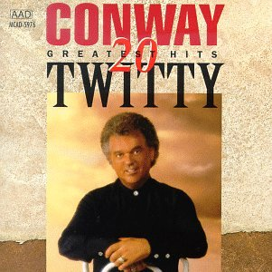 Conway Twitty - 20 Greatest Hits by CD
