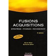 FUSIONS ACQUISITIONS : STRATÉGIE FINANCE MANAGEMENT 2ED.