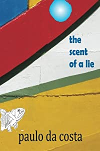The Scent of a Lie