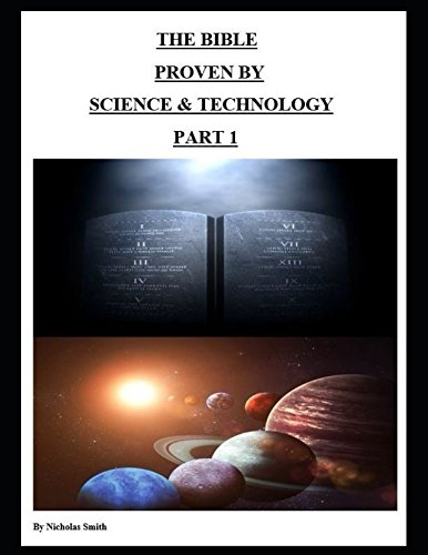 Download The Bible Proven by Science & Technology Part 1 PDF