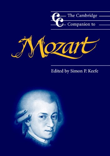 The Cambridge Companion To Mozart (Cambridge Companions To Music)