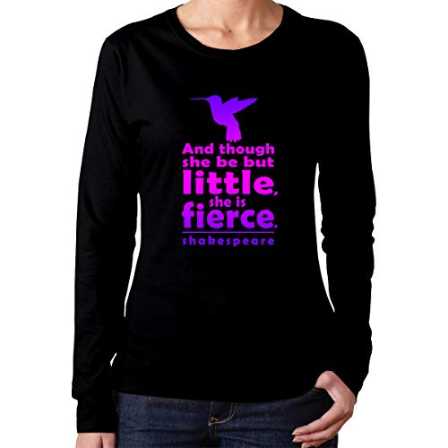 (and Though She Be But Little She is Fierce Shakespeare Long Sleeve T-Shirts)