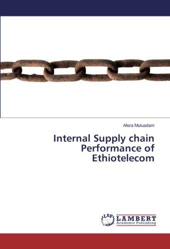 Internal Supply chain Performance of Ethiotelecom