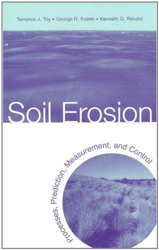 Soil Erosion: Processes, Prediction, Measurement, and Control Pdf