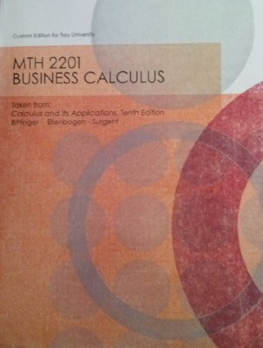 MTH 2201 Business Calculus custom edition for Troy University