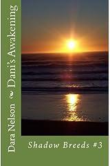 Dani's Awakening (Shadow Breeds Series) (Volume 3) Paperback