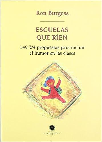 Escuelas Que Rien (Spanish Edition): Ron Burguess ...