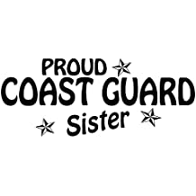 Military Pride, Proud Coast Guard Sister, Vinyl Car Decal, 'White', '5-by-5 inches'