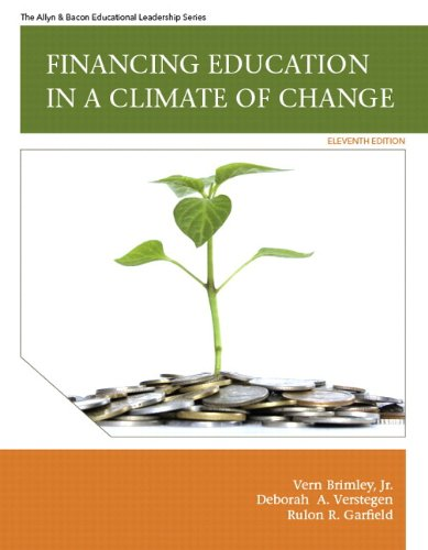 Financing Education in a Climate of Change Plus MyEdLeadershipLab with Pearson eText -- Access Card Package (11th Edition)