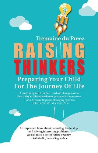 Read Online Raising Thinkers: Preparing Your Child For The Journey Of Life PDF