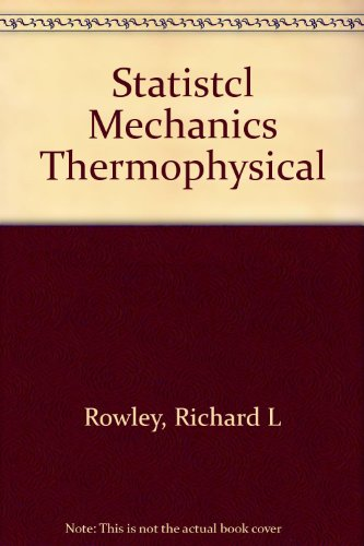 Statistical Mechanics for Thermophysical Property Calculations (Book/Disk)