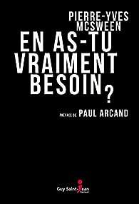 En as-tu vraiment besoin ? - Pierre-Yves McSween 2016