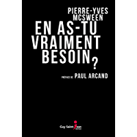 En as-tu vraiment besoin ? (French Edition)