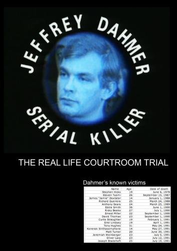 A biography and life work of jeffrey lionel dahmer an american serial killer