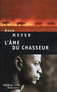 """Afficher """"L'âme du chasseur"""""""
