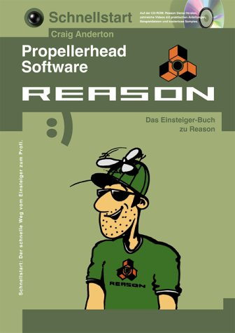 Schnellstart, Propellerhead Software REASON, m. CD-ROM