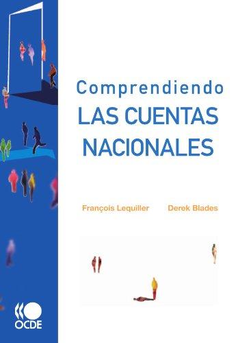 Comprendiendo las cuentas nacionales (Spanish Edition) [Francois Lequiller] (Tapa Blanda)