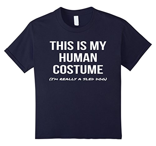Dog Sled Costume (Kids Human Costume I'm Really a Sled Dog Shirt Costume Tee 6)