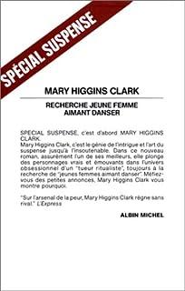 Recherche jeune femme aimant danser : roman, Clark, Mary Higgins