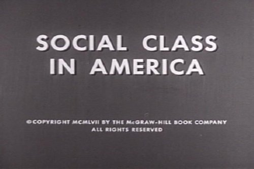 Social Stratification and Divisions: Social Class in America DVD (1957)