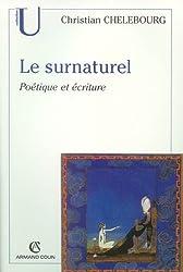 Le surnaturel : Poétique et écriture
