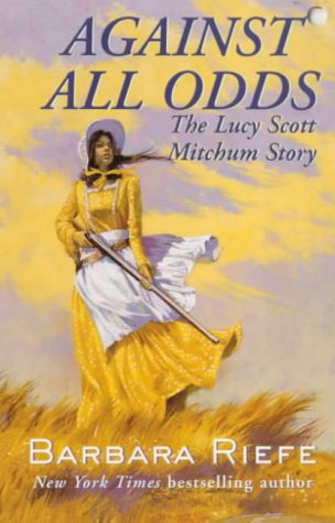 Against All Odds: The Lucy Scott Mitchum Story