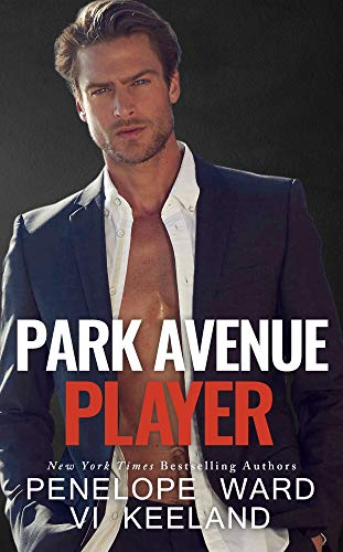 Park Avenue Player by [Ward, Penelope, Keeland, Vi]