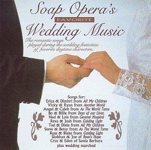 Soap Opera Favorite Wedding Music