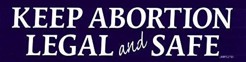 Keep Abortion Legal And Safe - Magnetic Bumper Sticker / Decal Magnet (6.5