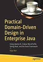 Practical Domain-Driven Design in Enterprise Java Front Cover