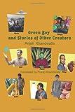 Green Boy and Stories of Other Creators, Pradip Khandwalla, 1482810778