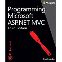 Programming Microsoft ASP.NET MVC: Prog Micr ASP. MVC _p3 (Developer Reference)