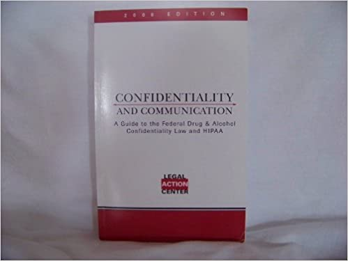 Confidentiality and Communication, A Guide to the Federal