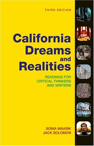 California Dreams + Realities: Readings for Critical...