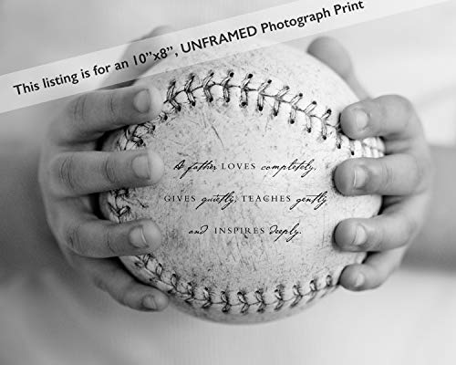 Inspired Art Prints  Baseball Sports Home Decor Wall Art Print with Dad Quote, Unique Fathers Day Gift for Dad from Kids ,8 x 10 Inch ,Black, White, Grey