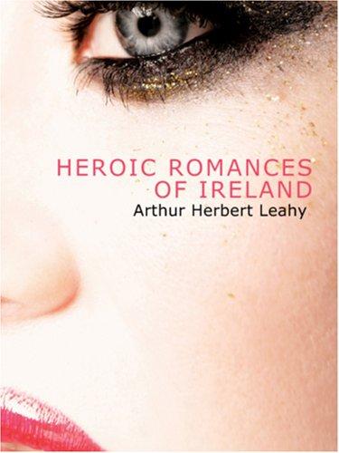Download Heroic Romances of Ireland PDF