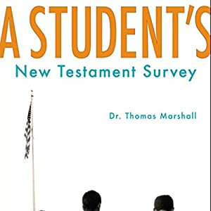 A Student's New Testament Survey Audiobook