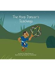 The Hoop Dancer's Teachings