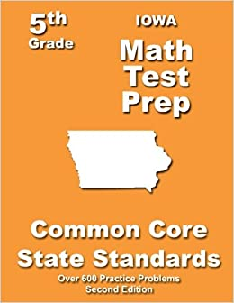 Iowa 5th Grade Math Test Prep Common Core Learning Standards