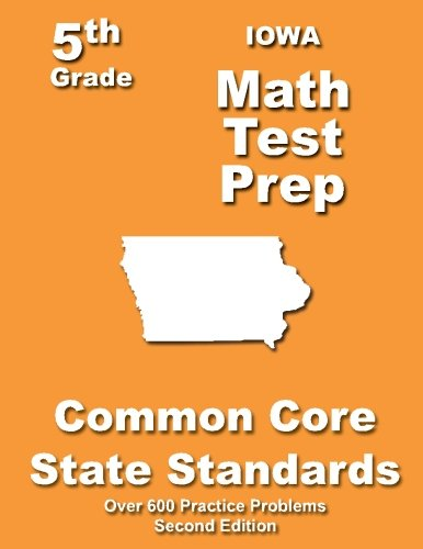 Iowa 5th Grade Math Test Prep: Common Core Learning Standards